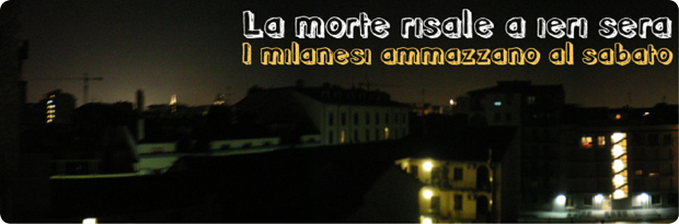 i-milanesi-ammazzano-al-sabato