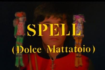 Spell – Dolce Mattatoio > Alberto Cavallone