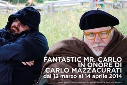 Bologna // Fantastic Mr. Carlo. In onore di Carlo Mazzacurati