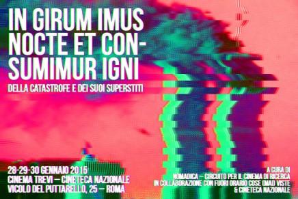 Roma // in girum imus nocte et consumimur igni (28-29-30 gennaio 2015)