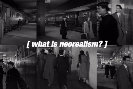 kogonada | What is neorealism?