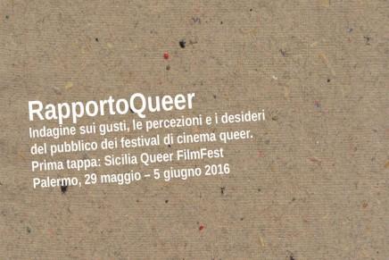RapportoQueer | Prima tappa: Sicilia Queer FilmFest 2016