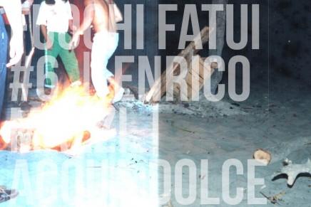 fuochi fatui #06 | Enrico Mazzi. Acqua Dolce