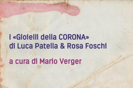 I «Gioielli della CORONA» di Luca Patella & Rosa Foschi
