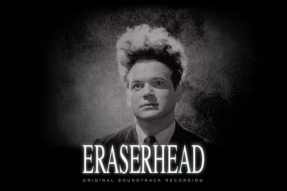 David Lynch | Eraserhead: Original Soundtrack Recording