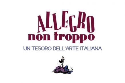Allegro non troppo – Un Tesoro dell'Arte Italiana