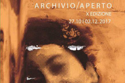 Bologna // Archivio Aperto X edizione – 27.10 | 2.12.2017