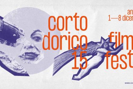 Corto Dorico XV edizione. Ancona, 1-8 dicembre 2018
